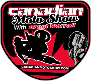 Canadian Moto Show with Brent Worrall